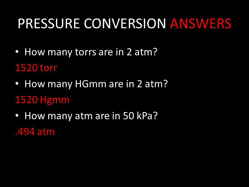PRESSURE CONVERSION ANSWERS