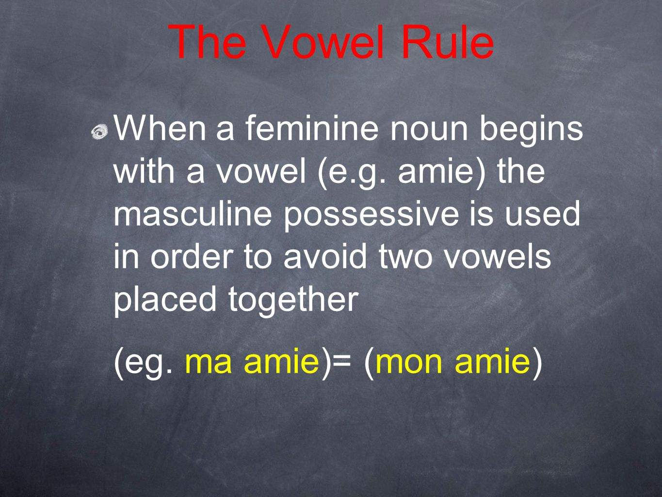 The Vowel Rule