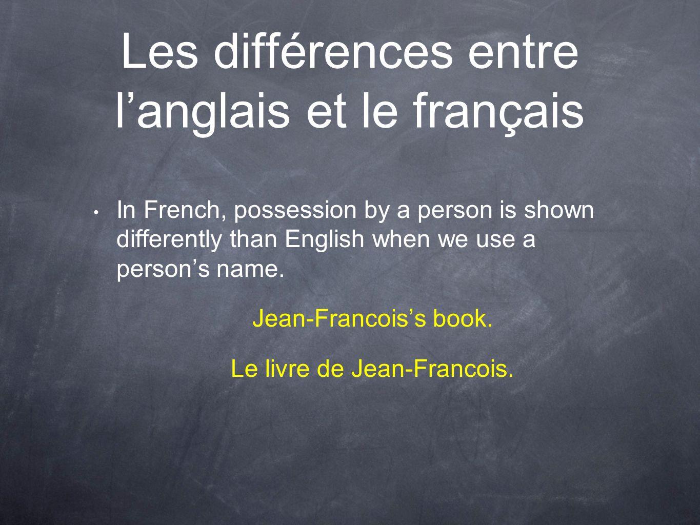 Les différences entre l'anglais et le français