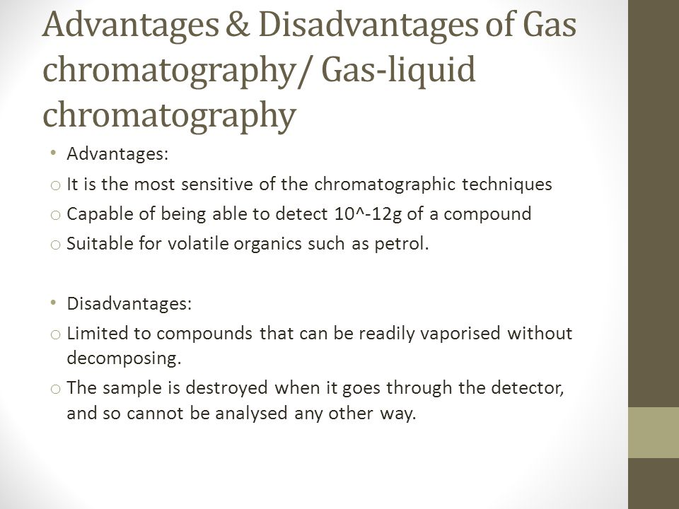 Advantages & Disadvantages of Gas chromatography/ Gas-liquid chromatography