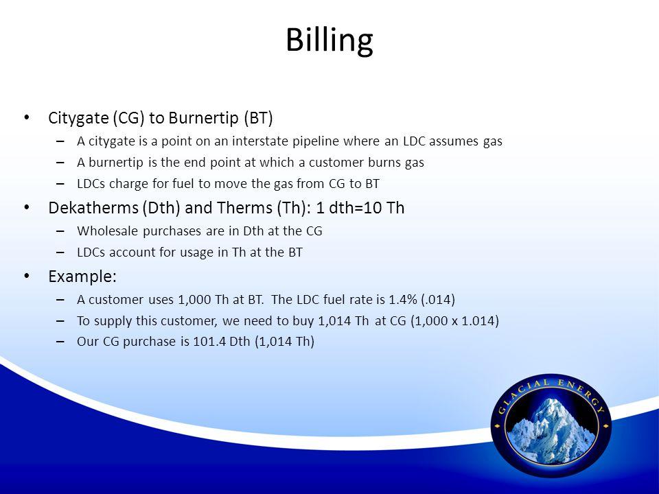 Billing Citygate (CG) to Burnertip (BT)