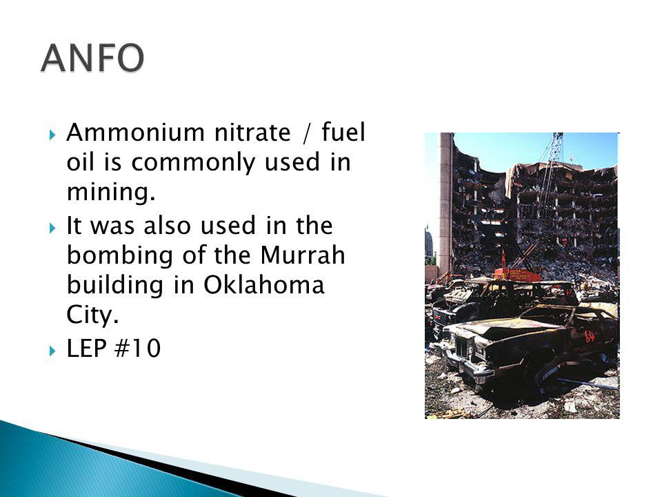 ANFO Ammonium nitrate / fuel oil is commonly used in mining.