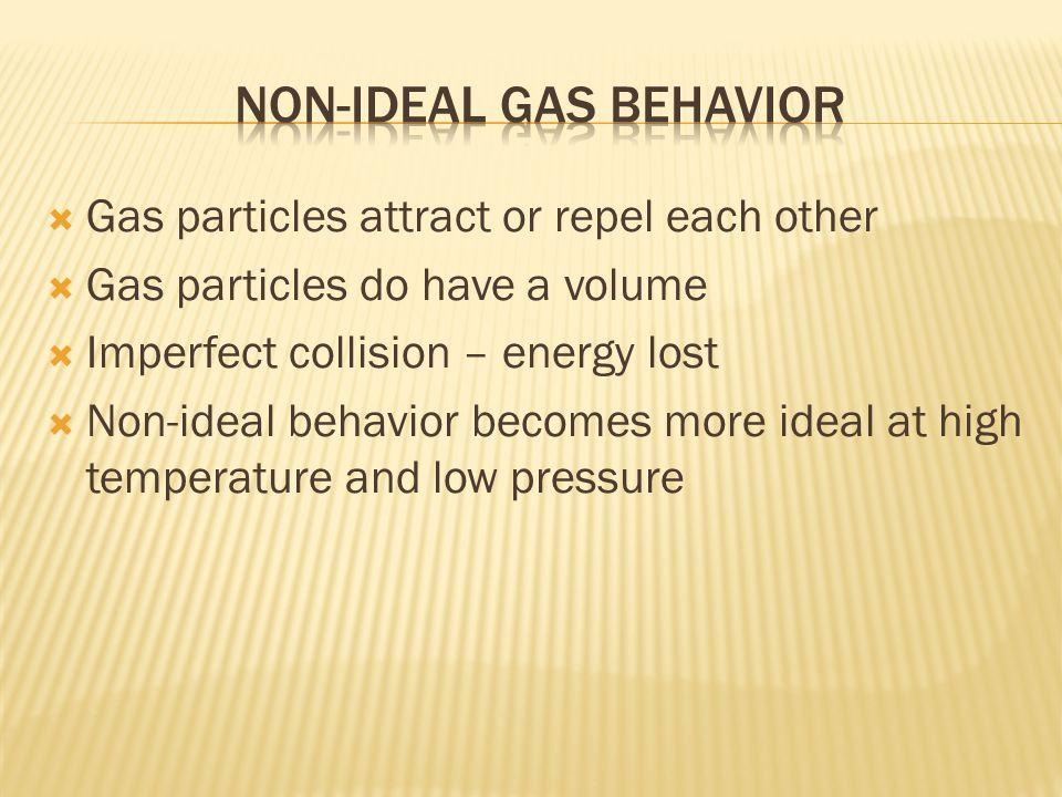 Non-Ideal gas behavior