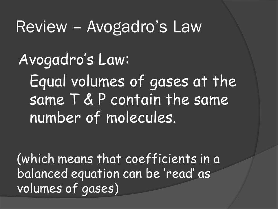Review – Avogadro's Law
