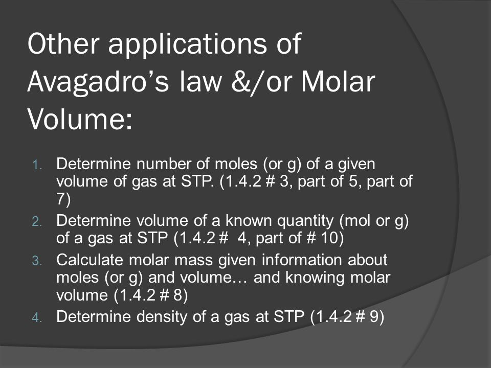 Other applications of Avagadro's law &/or Molar Volume: