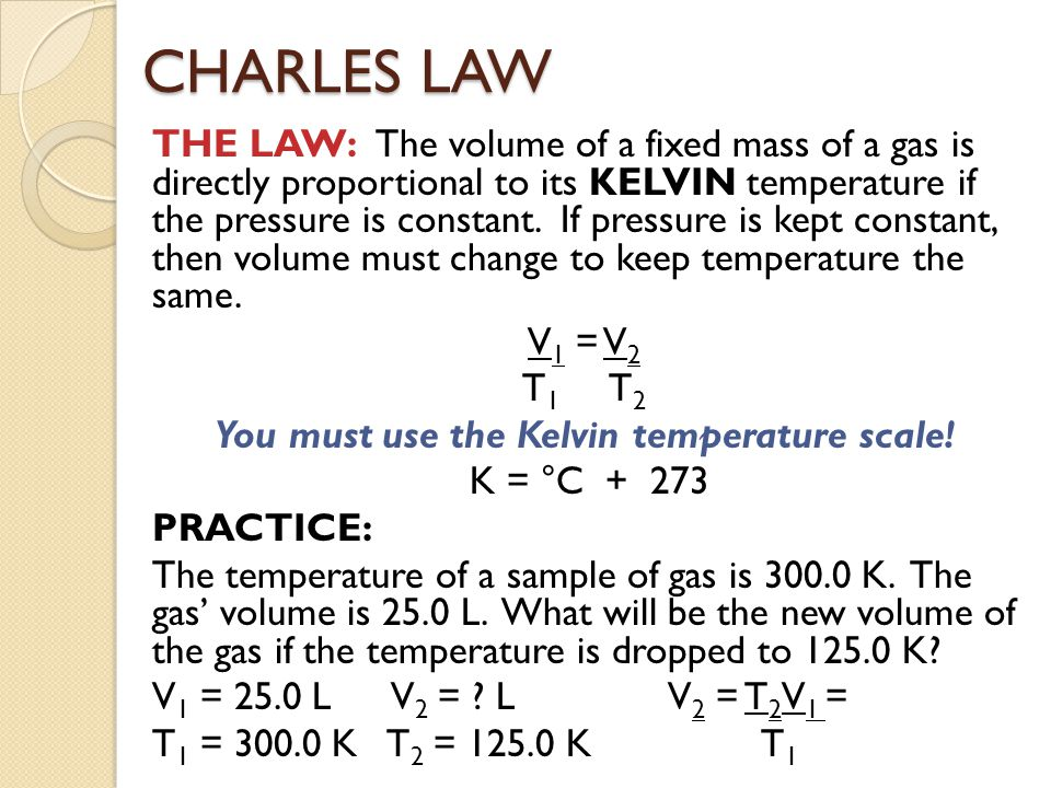 You must use the Kelvin temperature scale!