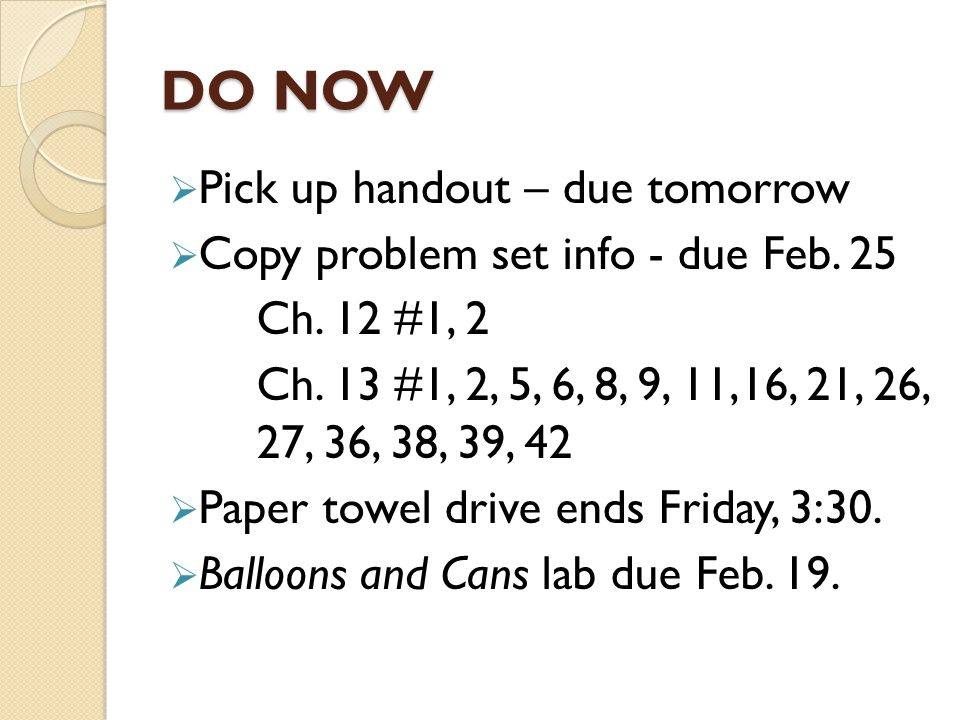 DO NOW Pick up handout – due tomorrow