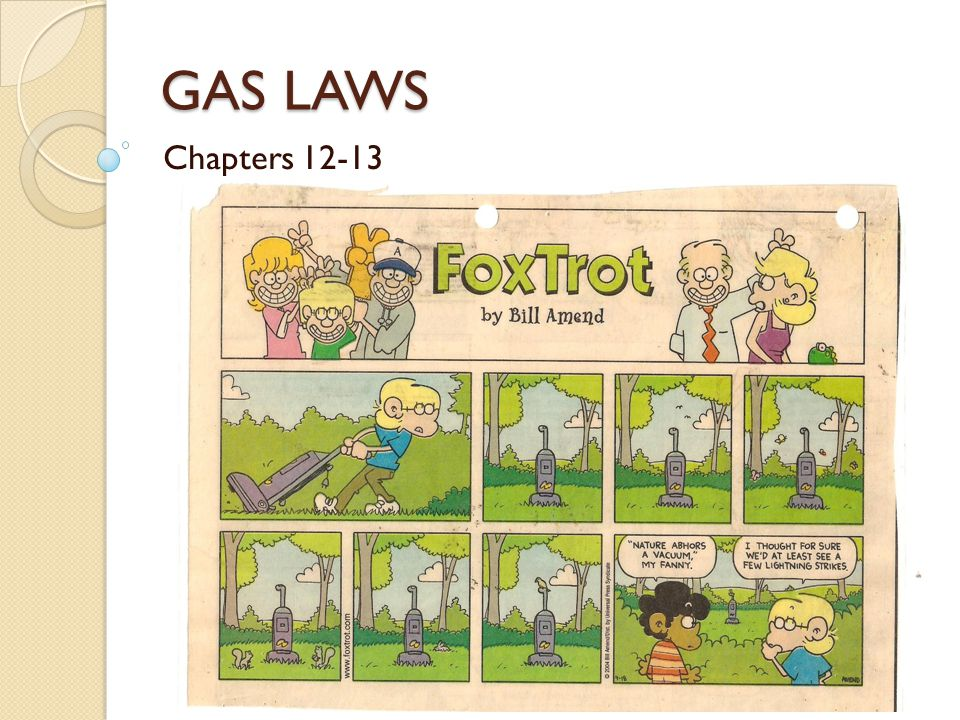 GAS LAWS Chapters 12-13