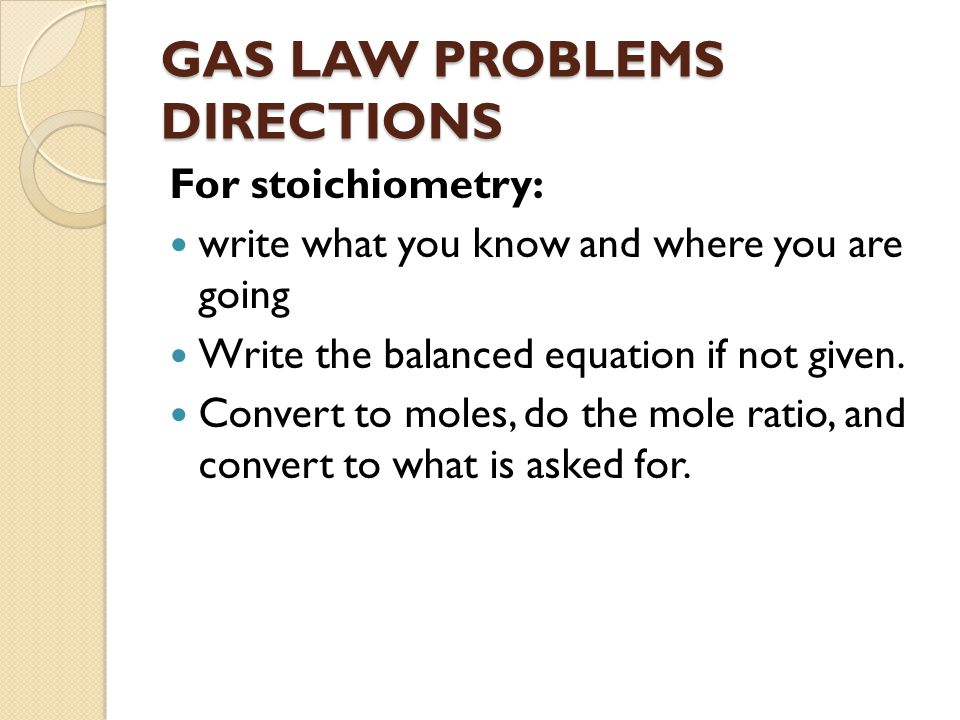 GAS LAW PROBLEMS DIRECTIONS
