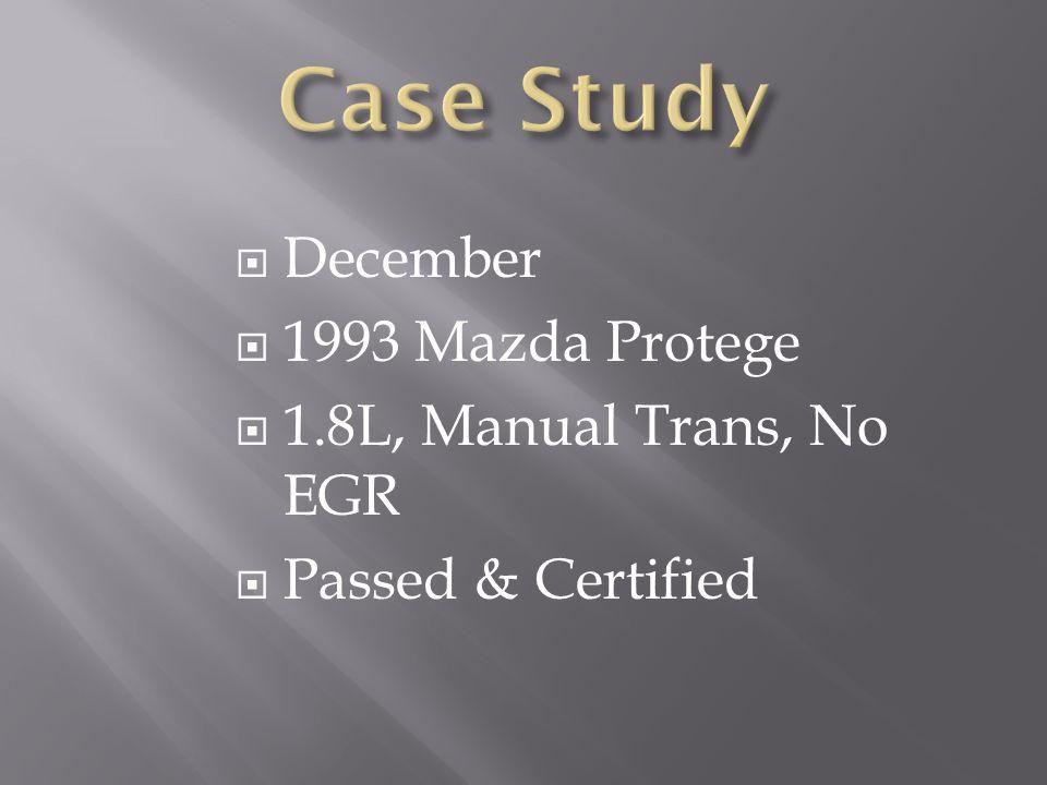 Case Study December 1993 Mazda Protege 1.8L, Manual Trans, No EGR