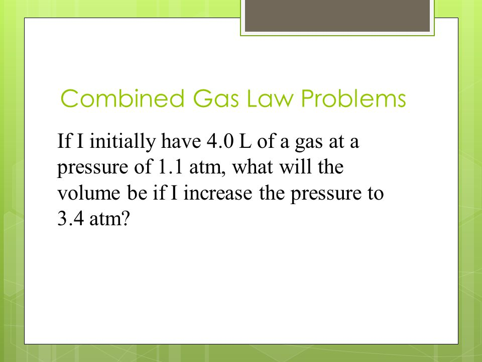 Combined Gas Law Problems