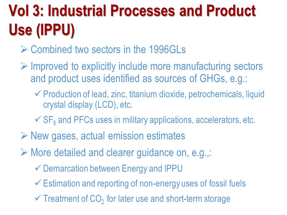 Vol 3: Industrial Processes and Product Use (IPPU)
