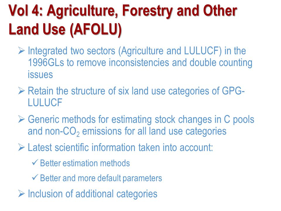 Vol 4: Agriculture, Forestry and Other Land Use (AFOLU)