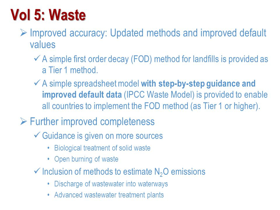 Vol 5: Waste Improved accuracy: Updated methods and improved default values.