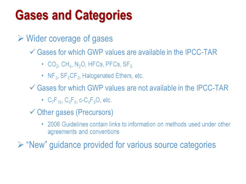 Gases and Categories Wider coverage of gases