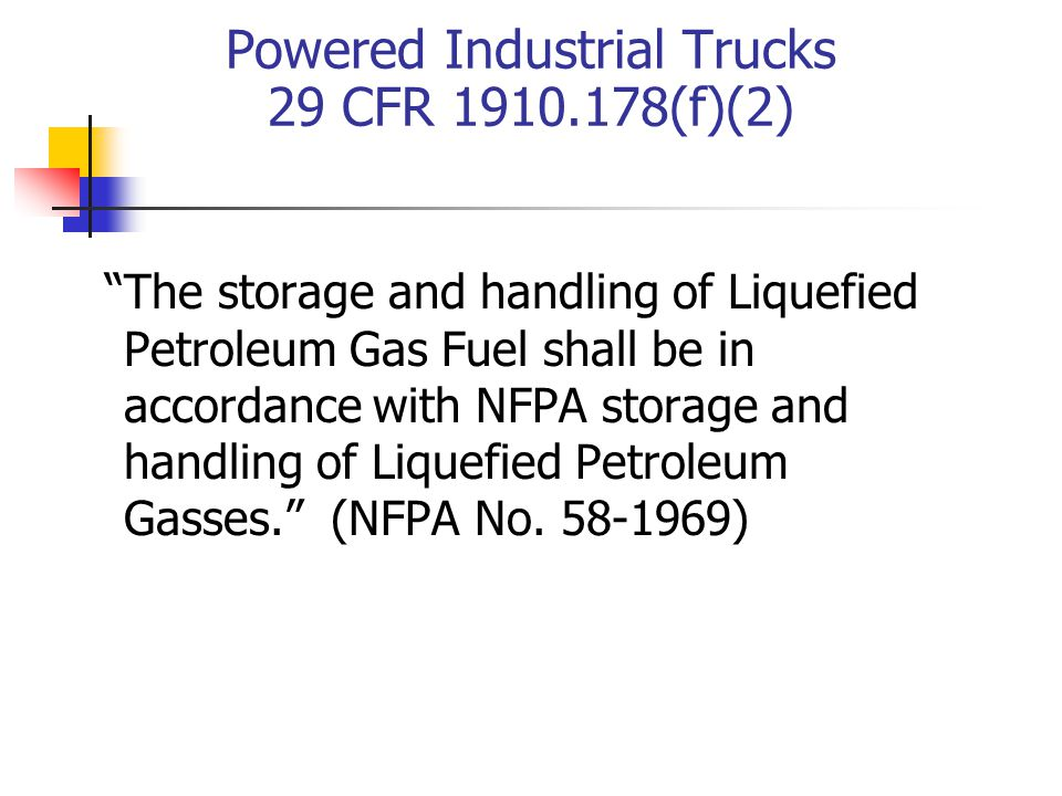 Powered Industrial Trucks 29 CFR 1910.178(f)(2)