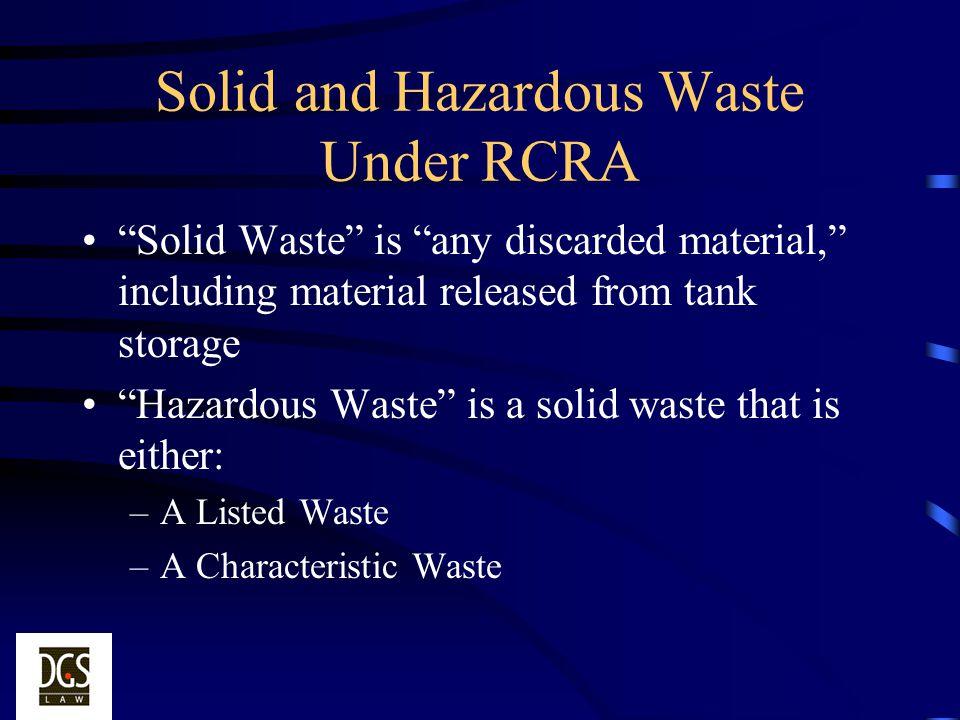 Solid and Hazardous Waste Under RCRA