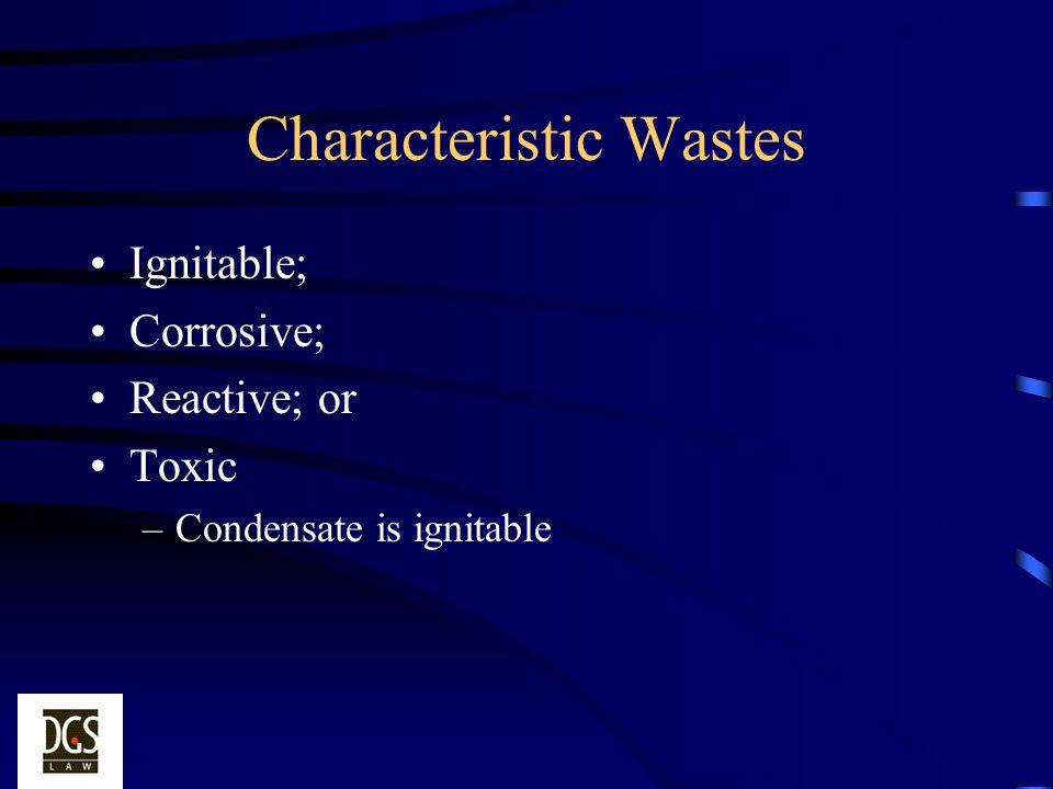 Characteristic Wastes