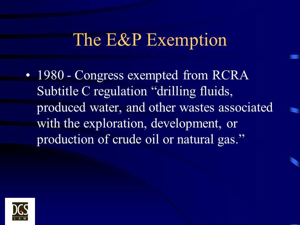 The E&P Exemption