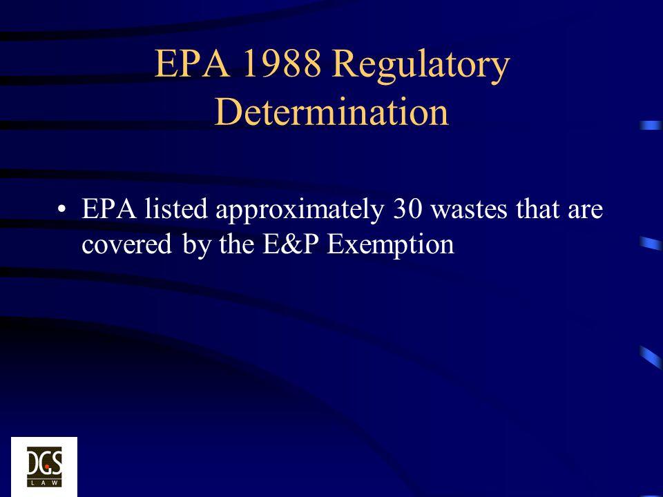 EPA 1988 Regulatory Determination