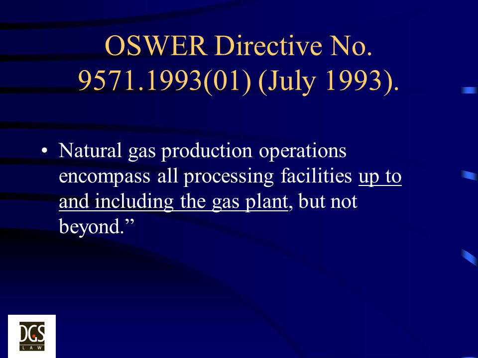 OSWER Directive No. 9571.1993(01) (July 1993).