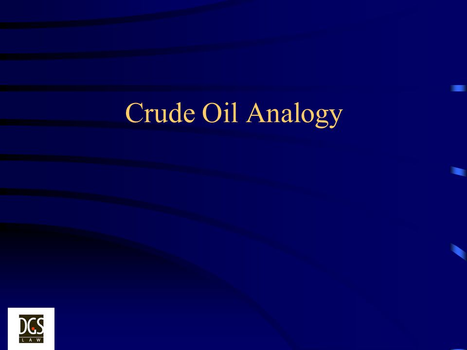 Crude Oil Analogy