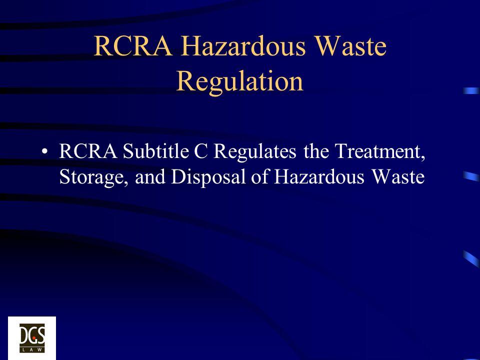 RCRA Hazardous Waste Regulation