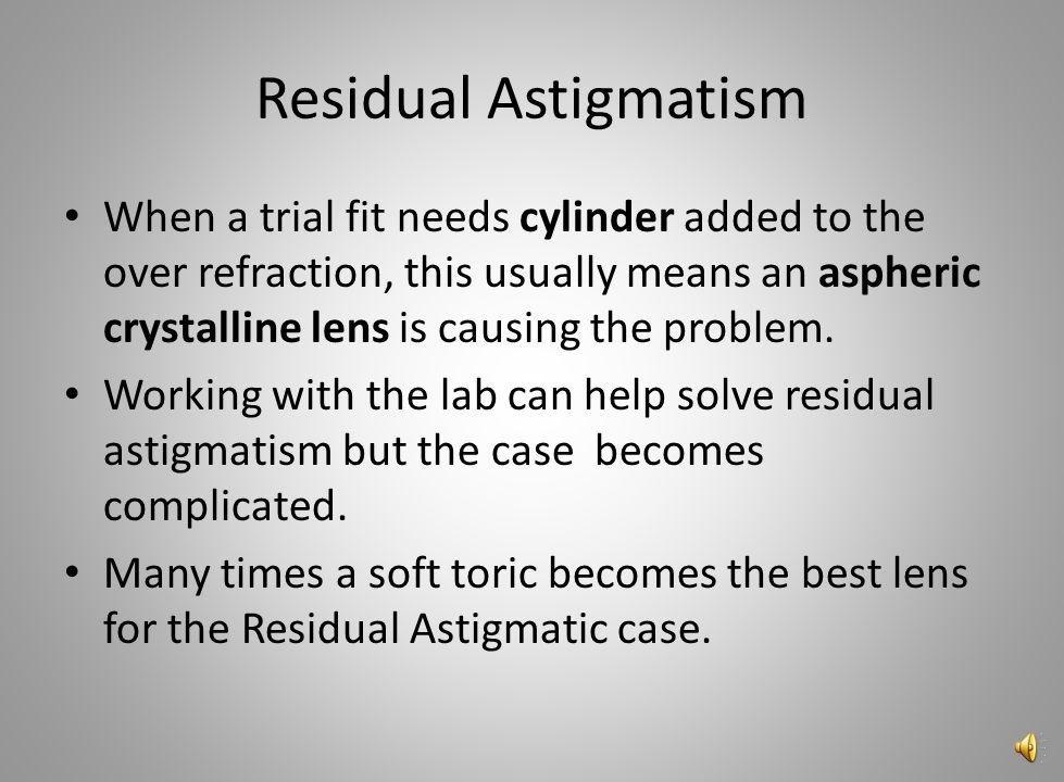 Residual Astigmatism