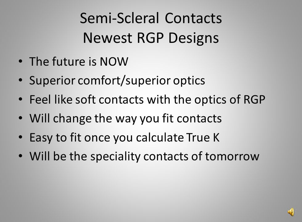 Semi-Scleral Contacts Newest RGP Designs