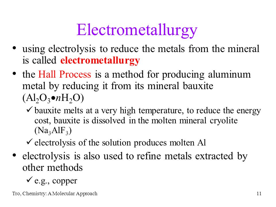 Electrometallurgy using electrolysis to reduce the metals from the mineral is called electrometallurgy.