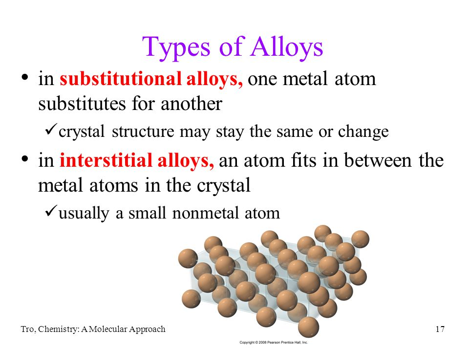 Types of Alloys in substitutional alloys, one metal atom substitutes for another. crystal structure may stay the same or change.