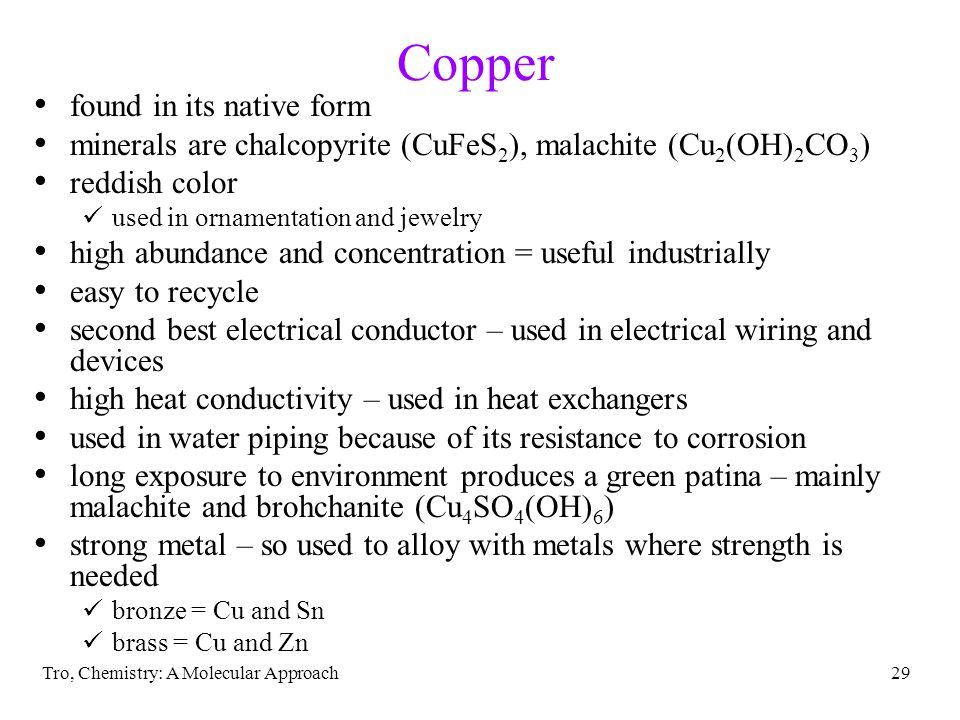 Copper found in its native form