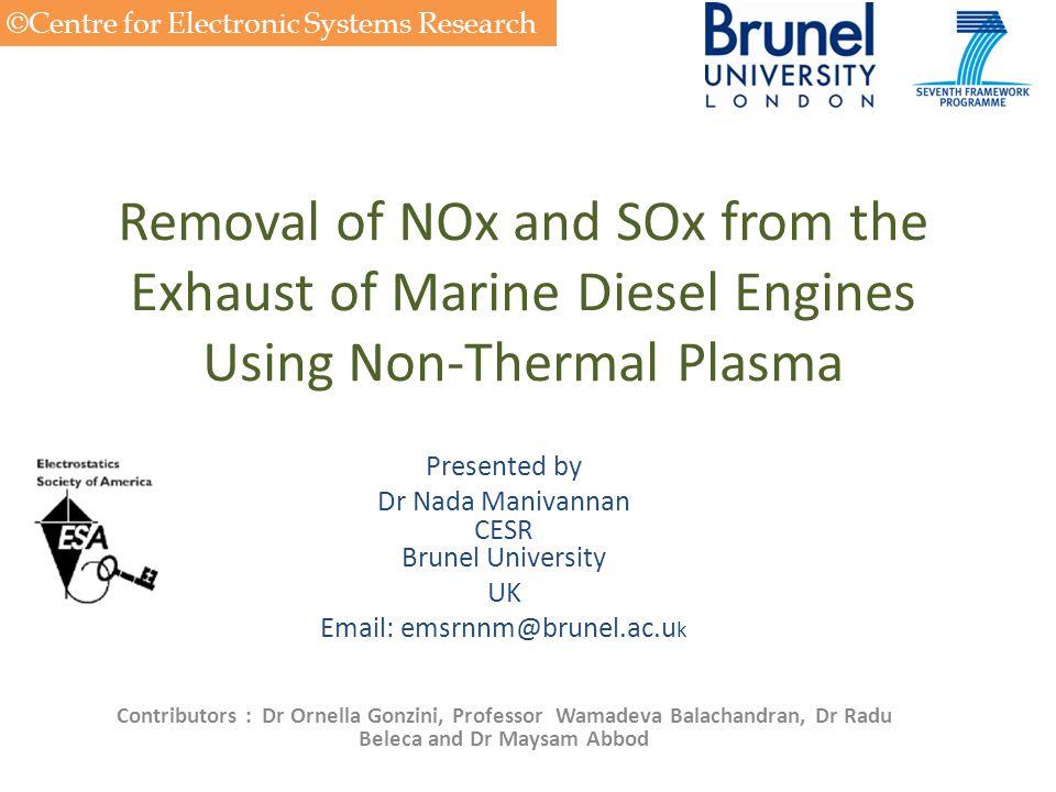 Dr Nada Manivannan CESR Brunel University