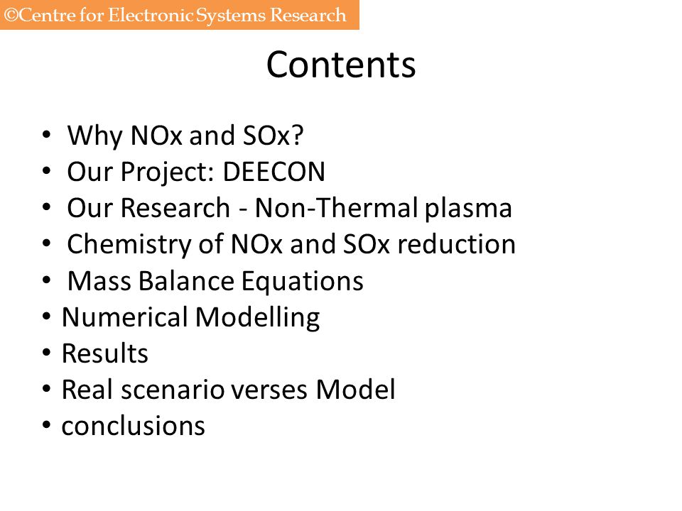 Contents Why NOx and SOx Our Project: DEECON