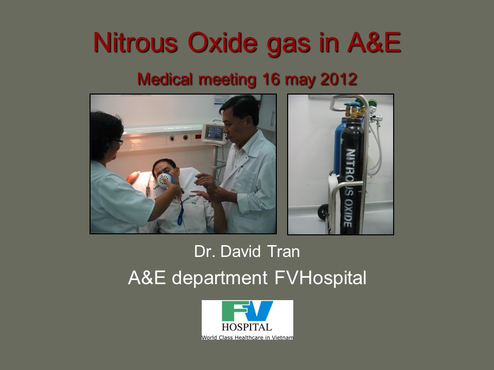 Nitrous Oxide gas in A&E Medical meeting 16 may 2012