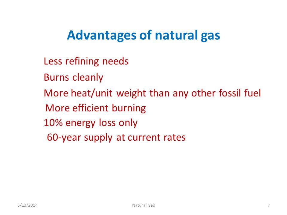 Advantages of natural gas