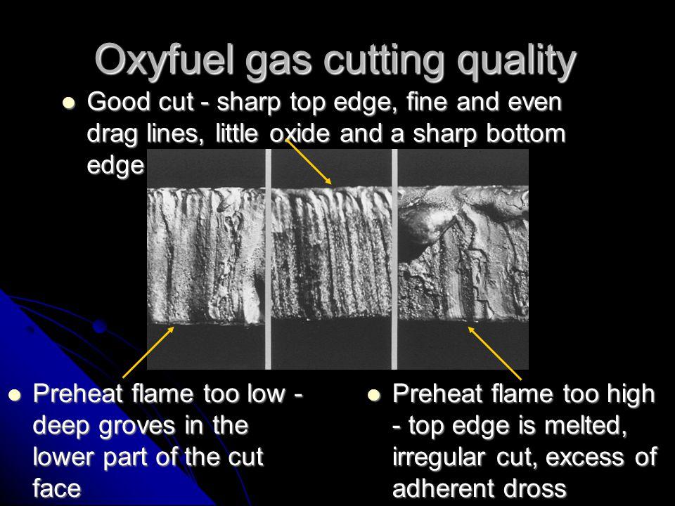 Oxyfuel gas cutting quality
