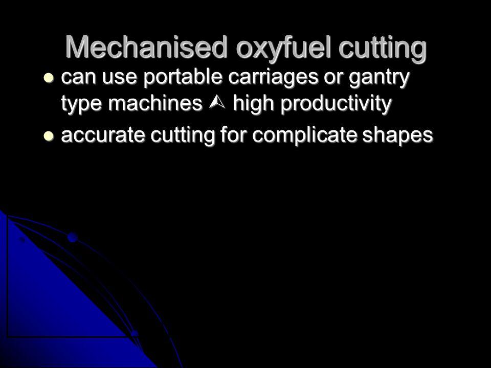 Mechanised oxyfuel cutting