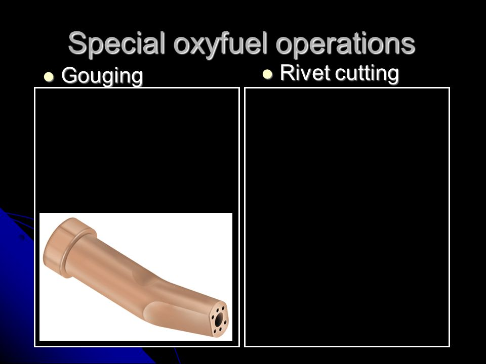 Special oxyfuel operations
