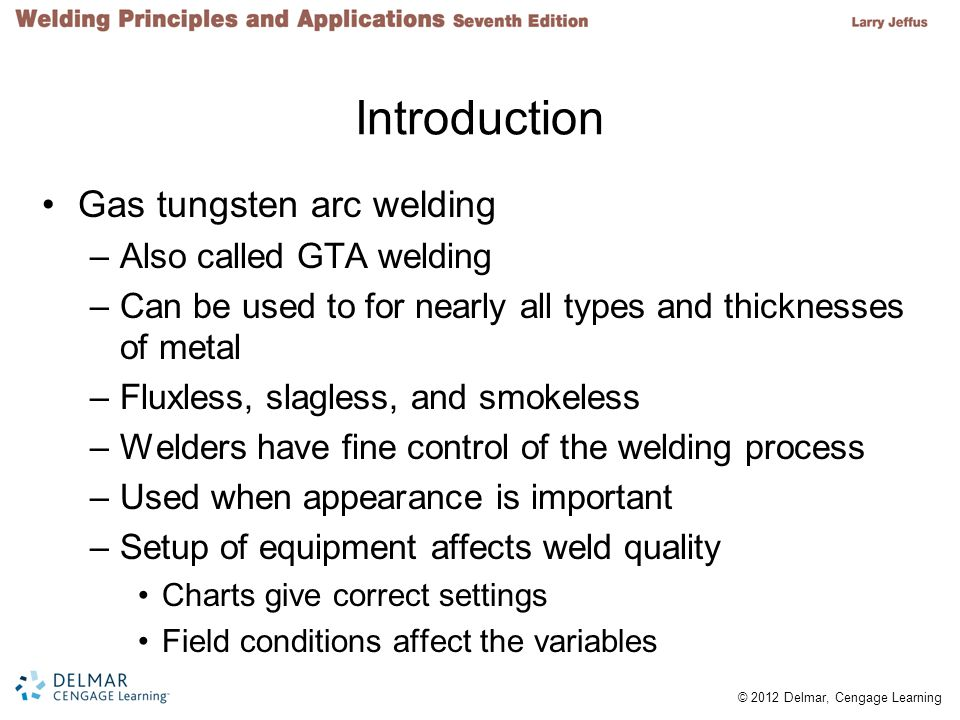 Introduction Gas tungsten arc welding Also called GTA welding