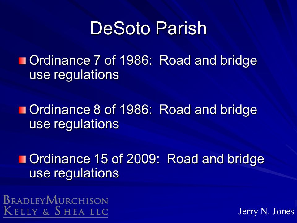 DeSoto Parish Ordinance 7 of 1986: Road and bridge use regulations