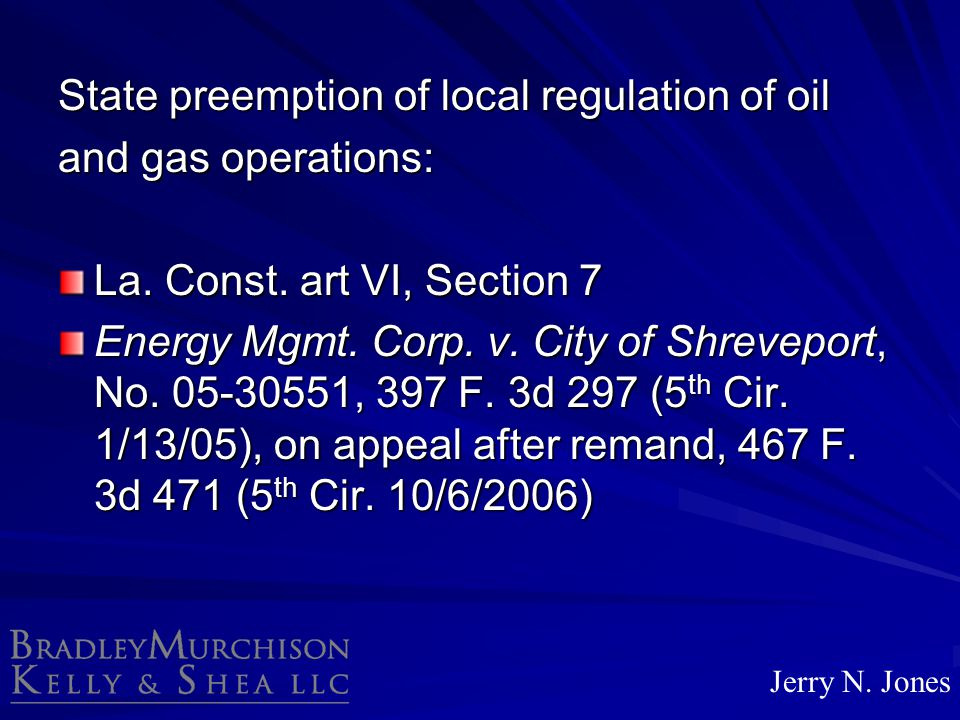 State preemption of local regulation of oil and gas operations: