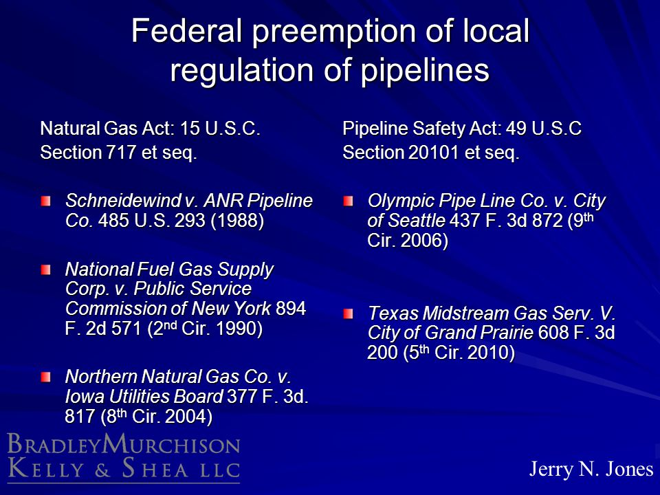 Federal preemption of local regulation of pipelines