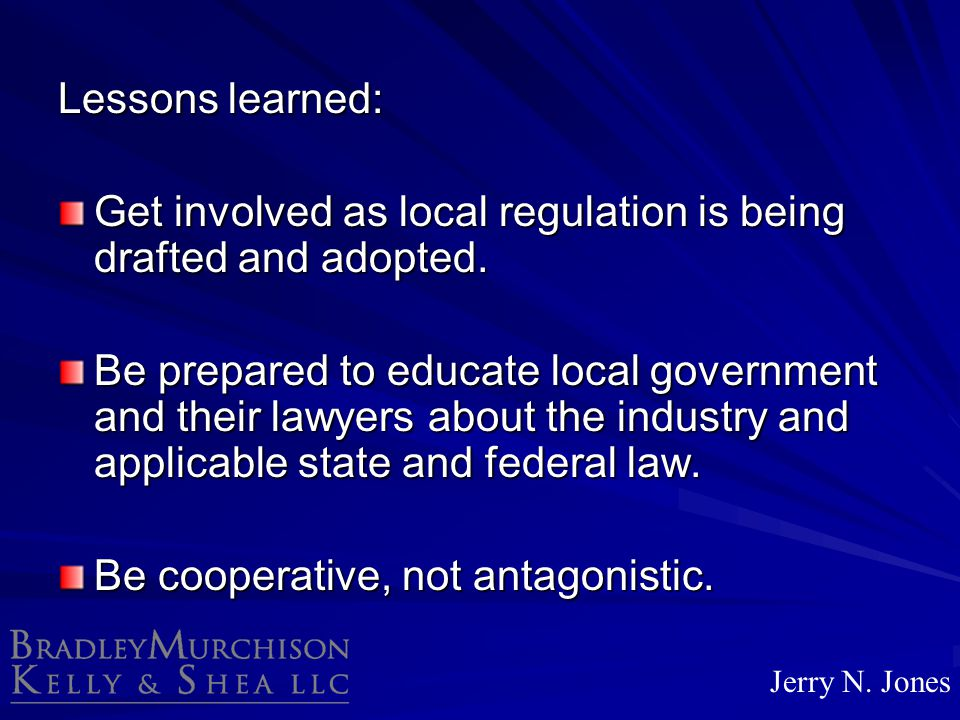 Get involved as local regulation is being drafted and adopted.