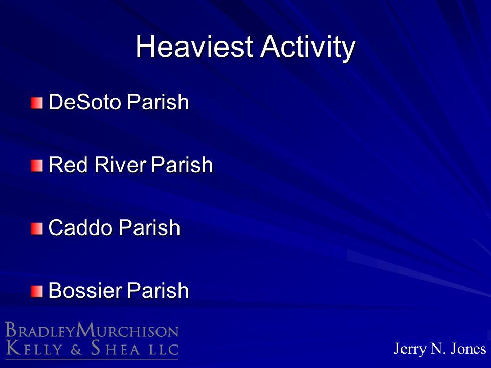 Heaviest Activity DeSoto Parish Red River Parish Caddo Parish