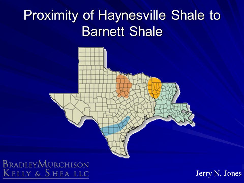 Proximity of Haynesville Shale to Barnett Shale