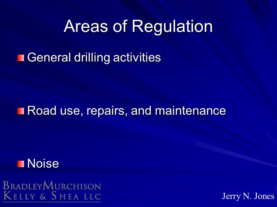 Areas of Regulation General drilling activities