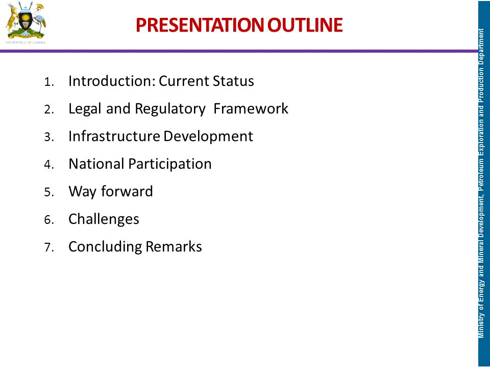 PRESENTATION OUTLINE Introduction: Current Status