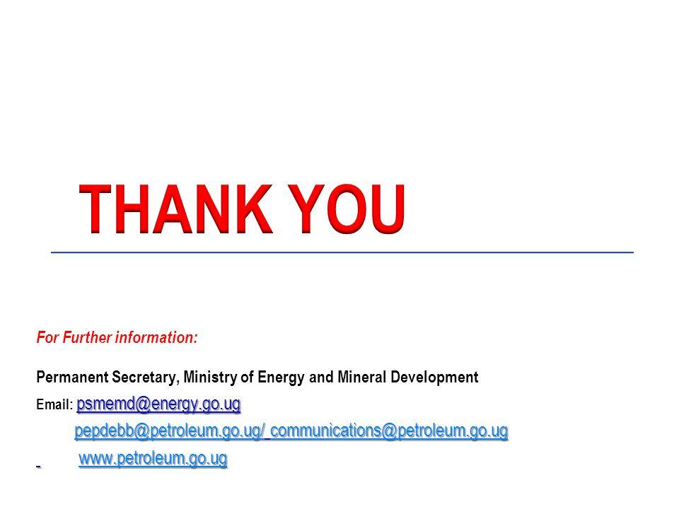 THANK YOU pepdebb@petroleum.go.ug/ communications@petroleum.go.ug
