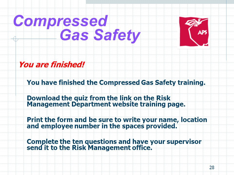 Compressed Gas Safety You are finished!